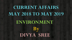 Current Affairs - Environment : May 2018 to May 2019