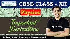(Hindi) Physics : Important Derivations Class XII